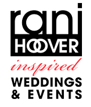 Rani Hoover - Inspired Wedding and Events